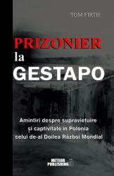 Update castigatori. Castiga o carte de la Meteor Press: Prizonier la Gestapo