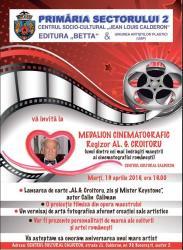 Retrospectiva - MEDALION CINEMATOGRAFIC - Regizor AL.G.CROITORU la Calderon